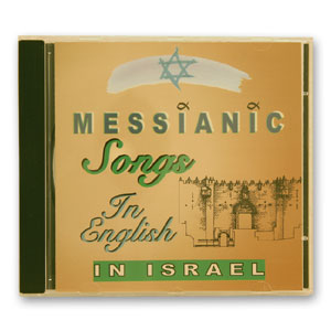 Messianic Songs in English in Israel (Audio CD)