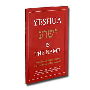 Yeshua Is the Name