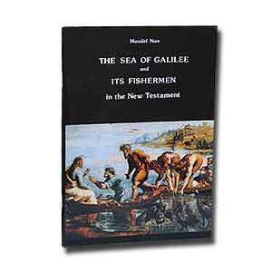 The Sea of Galilee and its Fishermen in the New Testament
