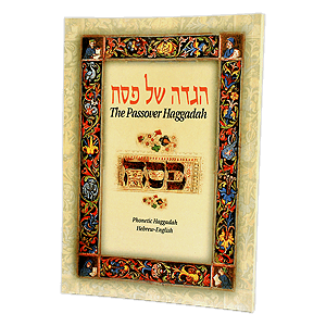 The Passover Haggadah - Hebrew, Phonetic Hebrew and English