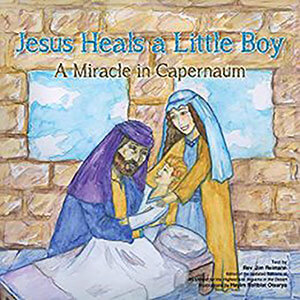 Jesus Heals a Little Boy Children's Book