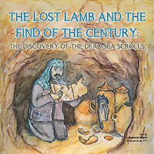 The Lost Lamb and the Find of the Century Children's Book