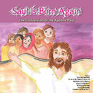 Saul is Born Again Children's Book