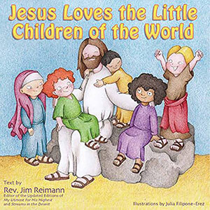 Jesus Loves the Little Children of the World Children's Book