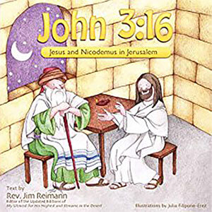 John 3:16: Jesus and Nicodemus in Jerusalem Children's Book