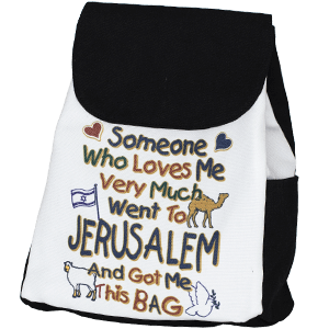 Someone who Loves Me... Jerusalem Backpack